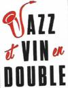Jazz et Vin en Double